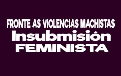 25N: Contra a violencia machista, insubmisión feminista